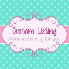 Custom Order for Megan Lister