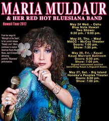 Maria Muldaur & Her Red Hot Bluesiana Band - May 28 Gen. Adm. - Sun. - Volcano (Big Island) - Will Call Ticket