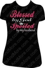 BLESSED BY GOD SPOILED BY MY HUSBAND WITH CROWN TEE 2