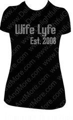 WIFE LYFE RHINESTONE BLING TEE