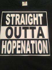 STRAIGHT OUTTA HOPENATION TEE