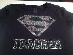 SUPER TEACHER RHINESTONE BLING TEE - CUSTOMIZE IN YOUR SCHOOL COLORS!