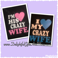 I LOVE MY CRAZY WIFE - I'M HIS CRAZY WIFE SHIRT SET
