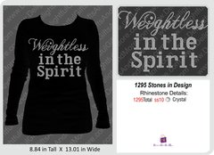 Weightless in the Spirit Bling Shirt