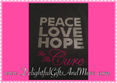 PEACE LOVE HOPE FOR THE CURE BREAST CANCER AWARENESS RHINESTONE BLING TEE