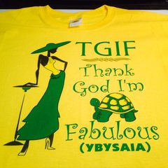 THANK GOD I'M FABULOUS YBYSAIA TEE
