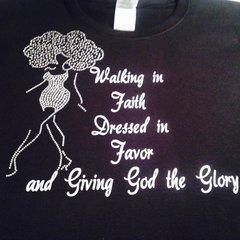 WALKING IN FAITH, DRESSED IN FAVOR RHINESTONE BLING TEE