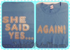 SHE SAID YES....AGAIN! SHIRT SET