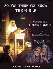 So you think you know the Bible? Kings of Israel and Judah