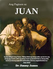 The Study of John in Cebuano By Dr. Jimmy James