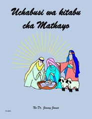 The Study of Matthew in Swahili By Dr. Jimmy James