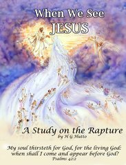 When we see Jesus By HG Hutto