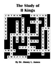 The Study of 2 Kings  By Dr. Jimmy James