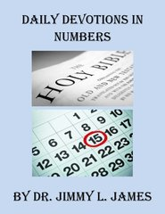 Daily Devotions in Numbers By Dr. Jimmy James