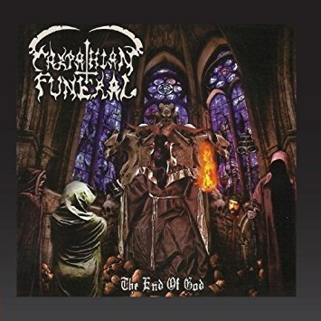 Carpathian Funeral - The End Of God ( CD )