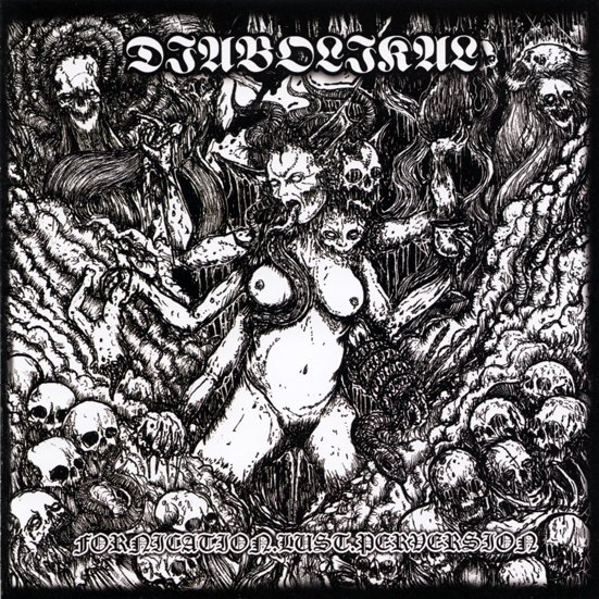 Diabolikal - fornication.lust.perversion (CD)