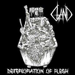 GLAND - Deterioration Of Flesh ( CD )
