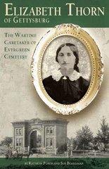Elizabeth Thorn of Gettysburg