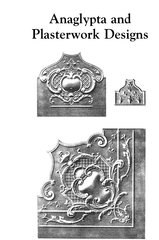 ANAGLYPTA AND PLASTERWORK DESIGNS