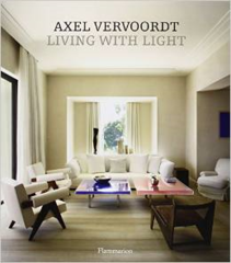 AXEL VERVOORDT. LIVING WITH LIGHT