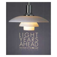 LIGHT YEARS AHEAD. THE STORY OF THE PH LAMP