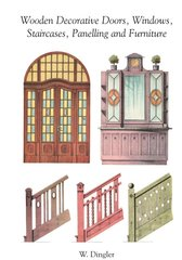 WOODEN DECORATIVE DOORS, WINDOWS, STAIRCASES, PANELLING & FURNITURE