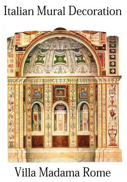 Italian mural decoration villa madama rome potterton books for Decoration villa
