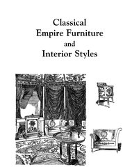CLASSIC EMPIRE FURNITURE AND INTERIOR STYLES