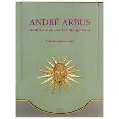 ANDRE ARBUS. ARCHITECTE - DECORATEUR DES ANNEES 40