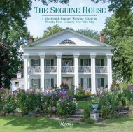 THE SEGUINE HOUSE: A NINETEENTH CENTURY WORKING ESTATE IN THE TWENTY FIRST CENTURY NEW YORK CITY