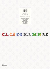 LOUIS VUITTON: THE ICONS AND THE ICONCLASTS: CELEBRATING MONOGRAM