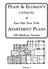 PEASE & ELLIMAN. CATALOGUE OF EAST SIDE NEW YORK APARTMENT PLANS (2 VOLUMES)