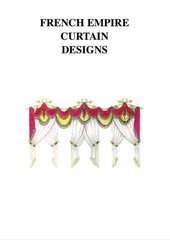 FRENCH EMPIRE CURTAIN DESIGNS