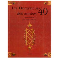 LES DECORATEURS DES ANNEES 40