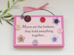 Mums are like buttons wooden plaque