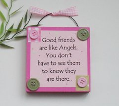 Good Friends are like Angels pink wooden keepsake plaque