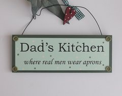 Dad's Kitchen, where real men wear aprons funny wooden plaque