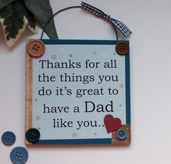 Thanks For All the Things You Do Dad Wooden Plaque