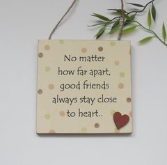 Good friends far apart wooden friendship gift