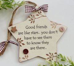 Good friends are like stars Wooden gift Plaque