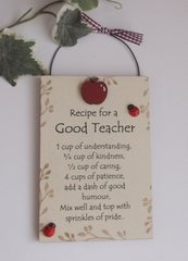 Recipe for a good Teacher Gift Plaque