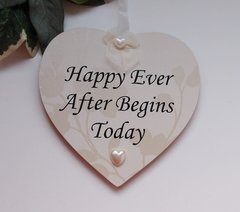 Happy Ever After Begins Today Keepsake Wedding Heart
