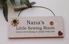 Nana's Little Sewing Room Wooden Door Plaque
