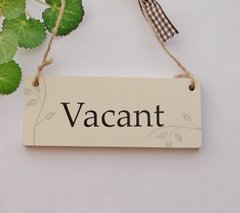 Engaged /Vacant double sided wooden plaque