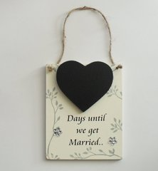 Days Until We Get Married Wooden Plaque