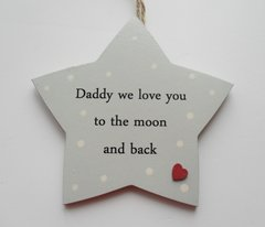 Daddy we love you to the moon and Back
