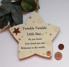 Twinkle Twinkle baby Neutral wooden star gift plaque