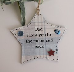 Dad I love you to the moon and back Mini Wooden Keepsake Gift Star