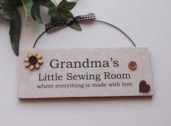 Grandma's Little Sewing Room Wooden Door Plaque