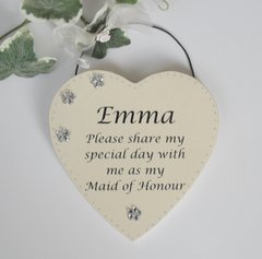 Will You Be My Maid of Honour Personalised Wooden Plaque